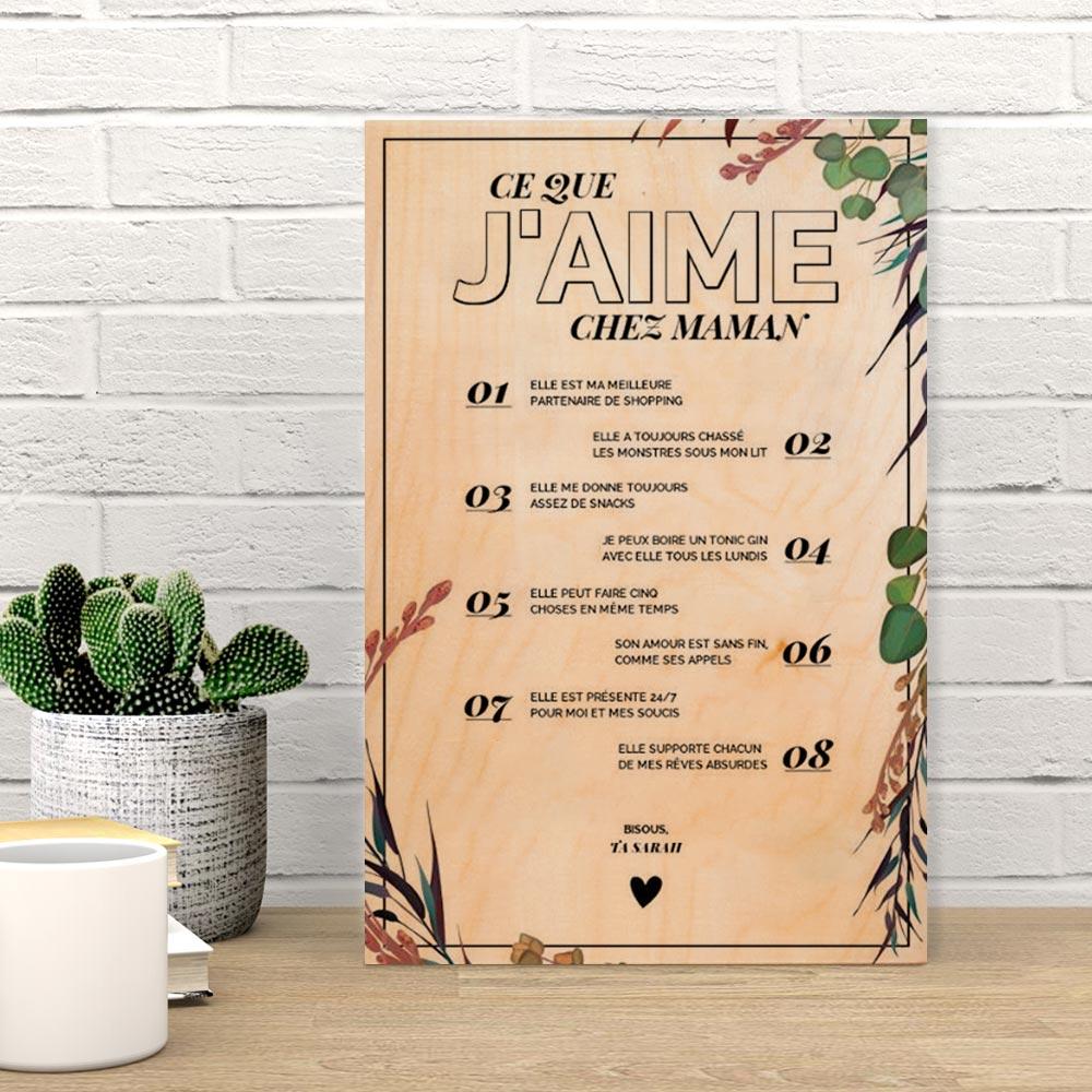 cadeau maman Poster en bois personnalisable - Ce que j'aime chez X
