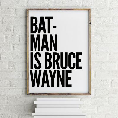 Films & Télévision  - Batman Is Bruce Wayne Poster par MottosPrint
