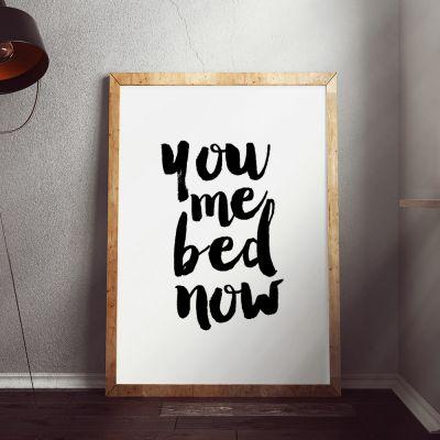 Poster à la carte - You Me Bed Now Poster par MottosPrint
