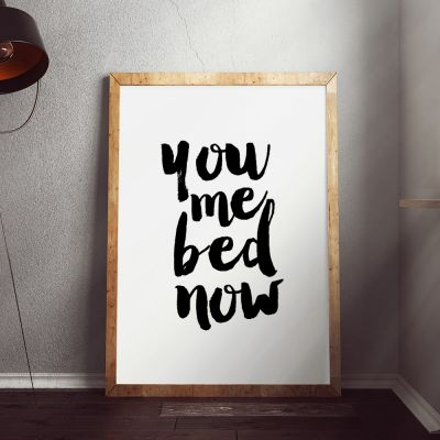 Poster - You Me Bed Now Poster par MottosPrint