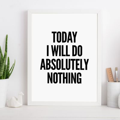 Poster - Will Do Nothing… Poster par MottosPrint