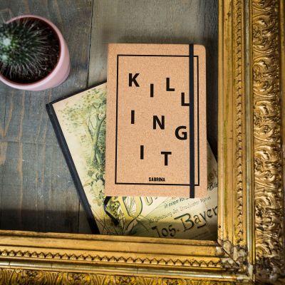 Carnets exclusifs - Carnet en liège Personnalisable Killing It
