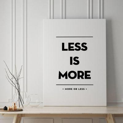 Poster à la carte - Less Is More Poster par MottosPrint