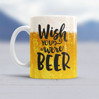 Vatertagsgeschenke - Tasse Wish You Were Beer