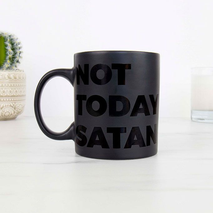 Tasse Not Today Satan