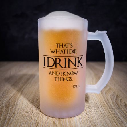 Chope de bière personnalisable I Know Things