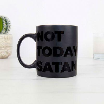 Cadeau fou - Tasse Not Today Satan